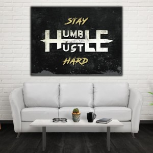 stay-humble-hustle-hard-stay-humble-hustle-hard-motivational-inspirational-canvas-office-wall-art-wooden-frame-ready-to-hang-1_1024x1024